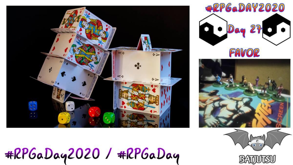 27 #RPGaDay2020 Favour